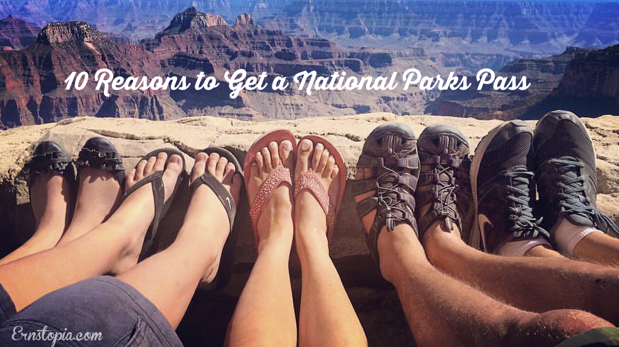 10 Reasons to get a National Parks pass