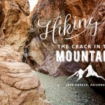 Crack in the Mountain Hiking Guide